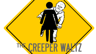 The Creeper Waltz
