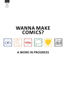 14 Wanna Make Comics? (A Work in Progress)
