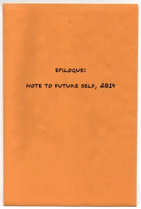 17 Epilogue: Note to Future Self, 2014