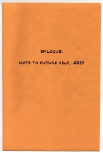 17 Epilogue: Note to Future Self, 2014